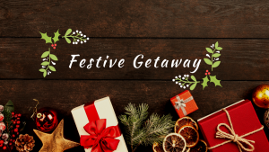 Festive-Getaway
