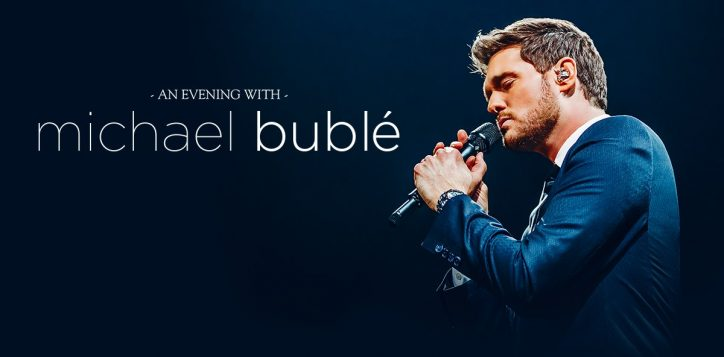 an-evening-with-michael-buble