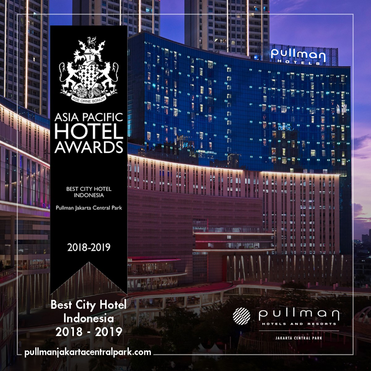 Pullman Jakarta Central Park Pullman Jakarta Central Park Winning Asia Pacific Hotel Awards 2018 Best City Hotel